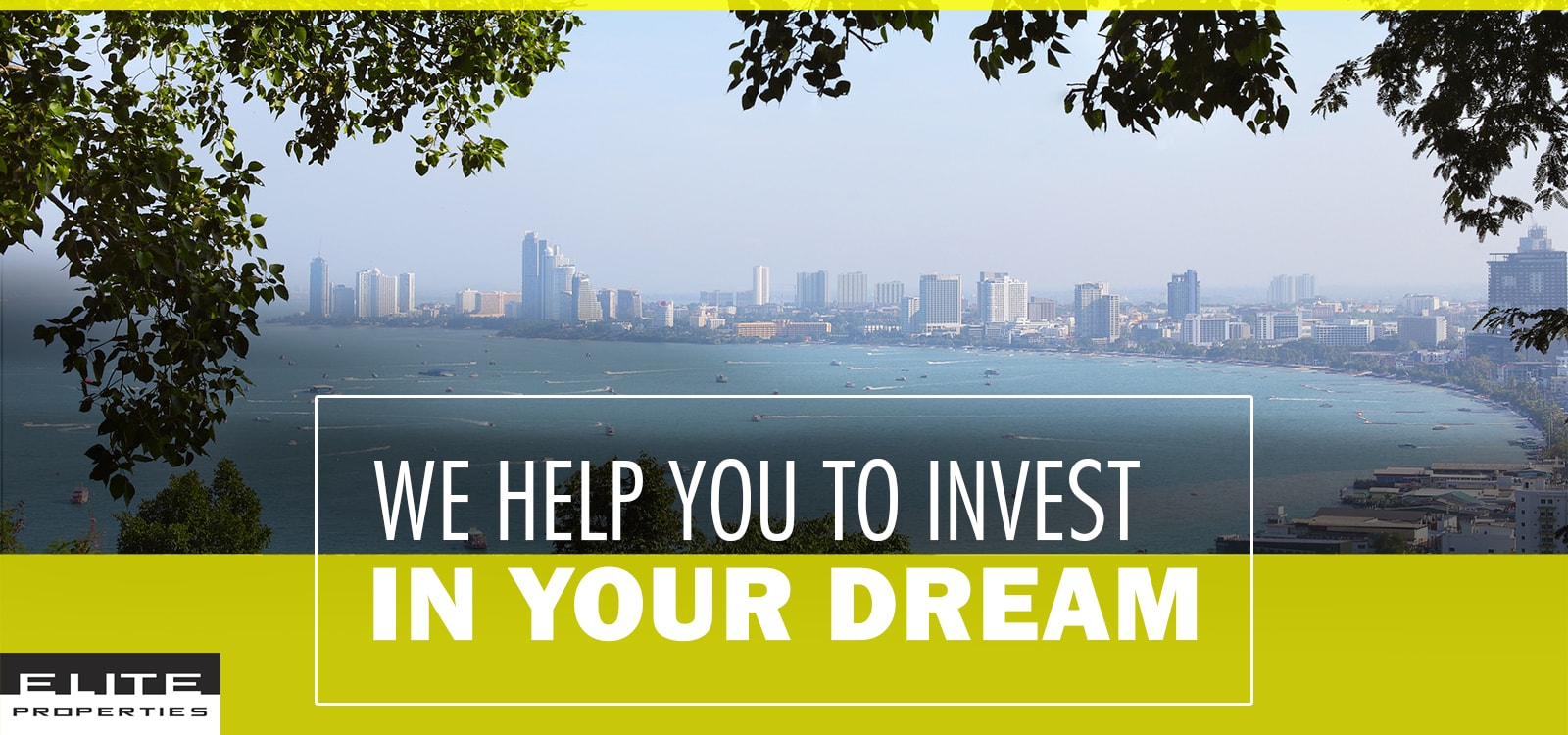 Invest in your Dream | Pattaya